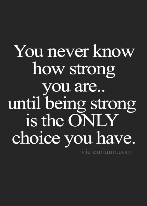 Strong Quotes About Life Captivating Love  Quotes Life Quotes Love Quotes Best Life Quote  Quotes
