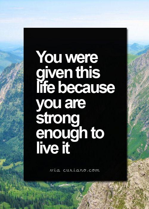 Love Quotes Life Quotes Love Quotes Best Life Quote Quotes Best Strong Quote About Life