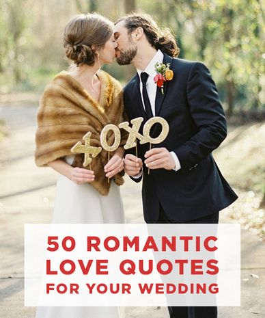 Love Quote 50 Romantic Love Quotes For Your Wedding