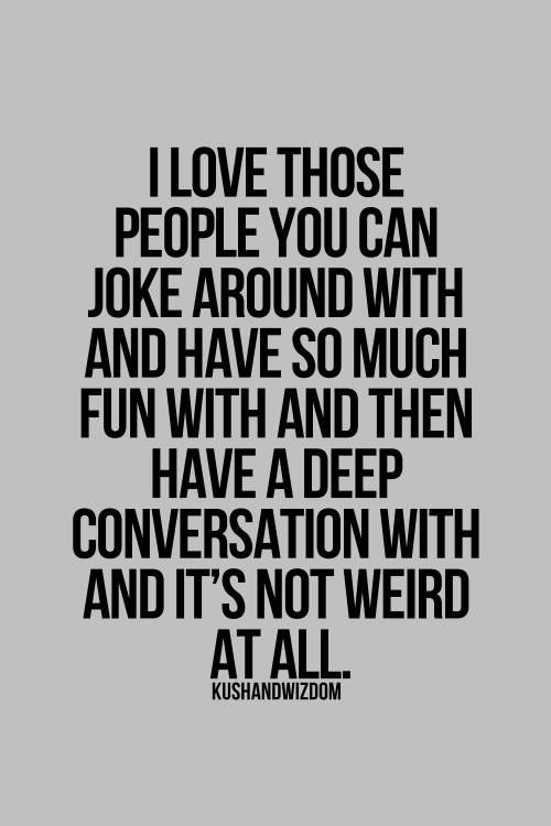 Best Friendship Quotes I Love Those People You Can Joke Around With