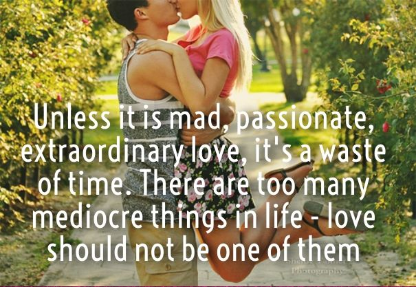 as the quote says description crazy passionate love quotes