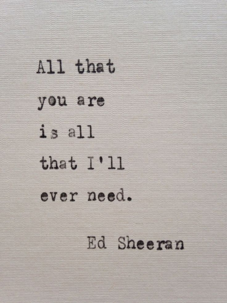 Love Quote Ed Sheeran Quote Hand Typed On Antique Typewriter