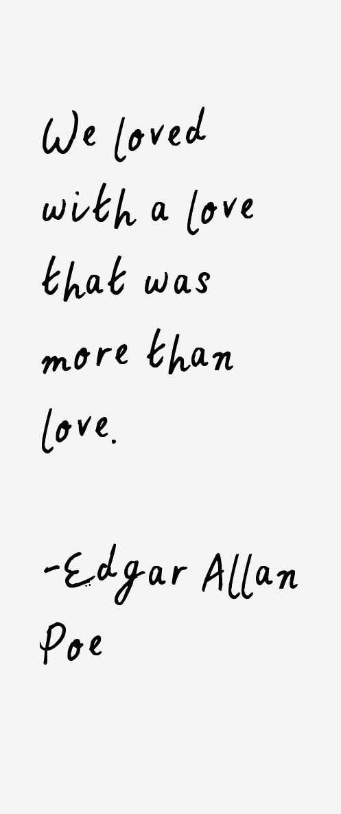 Famous Quotes About Love   Love Quote Edgar Allan Poe Quotes Sayings Quotesstory Com