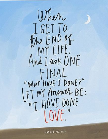 love quote i have done love print quotesstory com leading