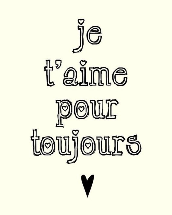 Love Quote Ill Love You Forever French Love Quote Love Quote