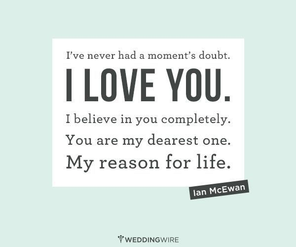 Love Quote Ive Never Had A Moments Doubt I Love You I Believe