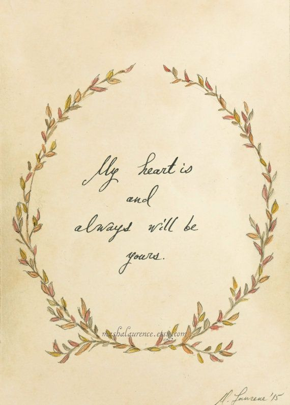 Love Quote Jane Austen Quote Art Print My Heart Is And By