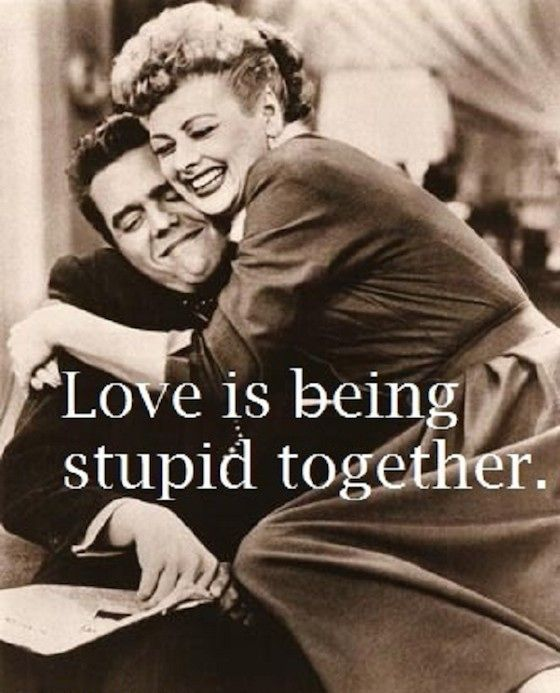 Love Quote Love Is Being Stupid Together Quotesstory Com