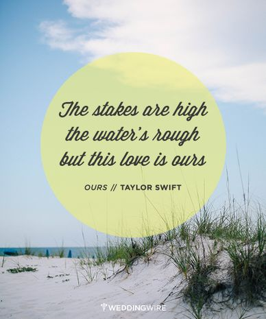 Love Quote Love Quote Idea Taylor Swift Lyrics The Stakes Are High The Water 39 Quotesstory Com Leading Quotes Magazine Find Best Quotes Collection With Inspirational Motivational And Wise