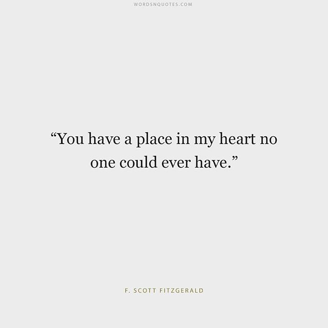 Love Quote Love Quote Idea You Have A Place In My Heart No One