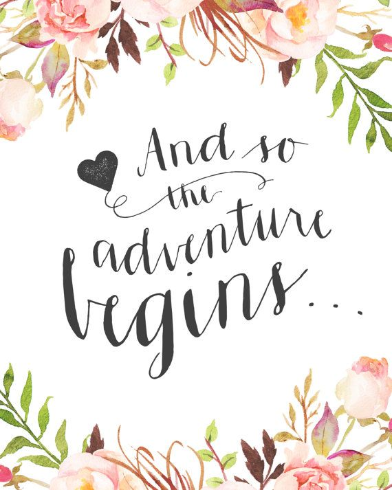 "Love Quote Signs Interesting Love Quote  Printable Wedding Sign  ""and So The Adventure Begins"
