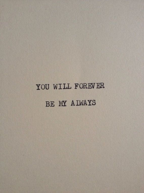 Love Quote The Forever Always Typewriter Quote On 5x7 Cardstock