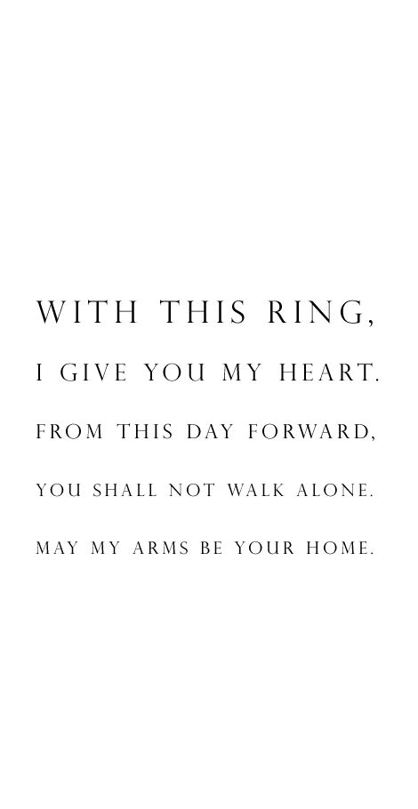 Love Quote Wedding Vow Idea With This Ring I Give You My Heart
