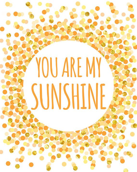 graphic relating to You Are My Sunshine Printable referred to as Take pleasure in quotation : Yourself Are My Sun Print Nursery Printable