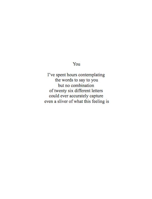 Love Quote You Ive Spent Hours Contemplating The Words To Say