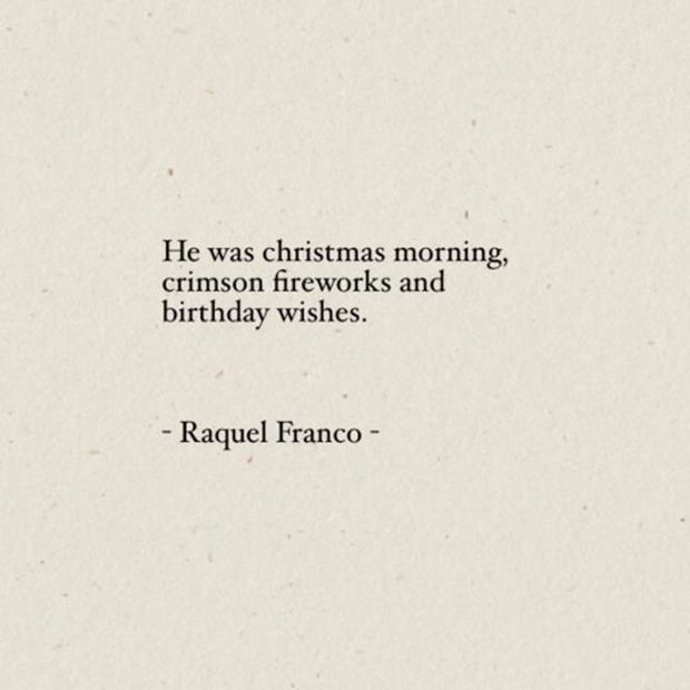 "Love Quotes About Life: ""He Was Christmas Morning"