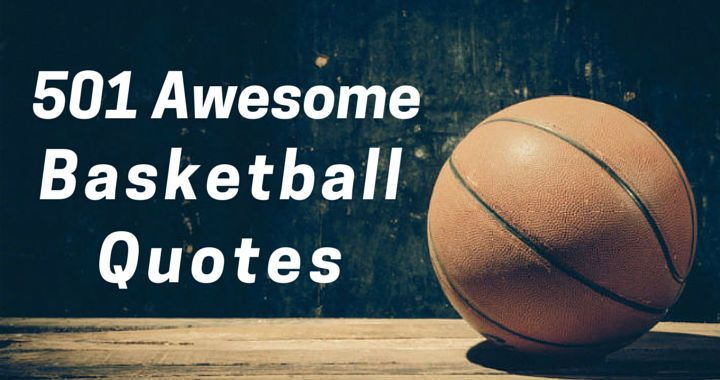 501 Awesome Basketball Quotes  basketballforcoachescom