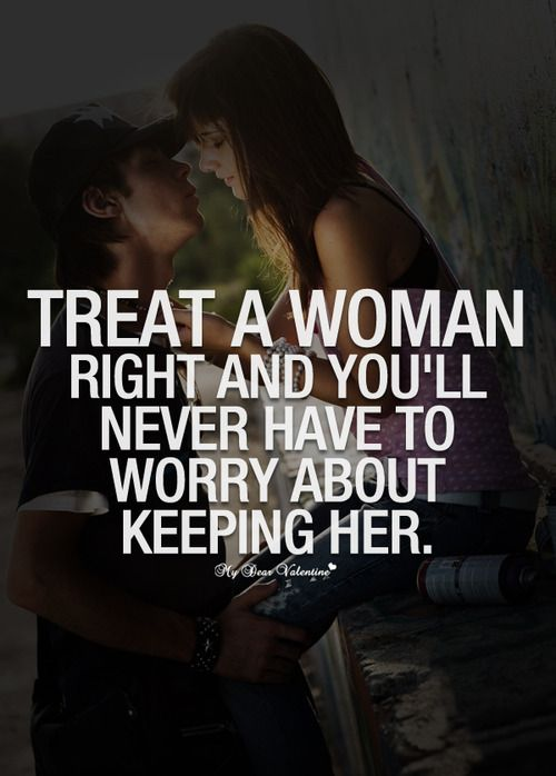 how to treat a woman right