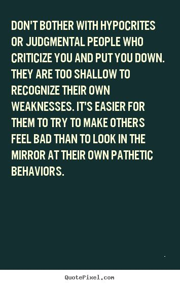 jealousy quotes people who criticize and put others down are