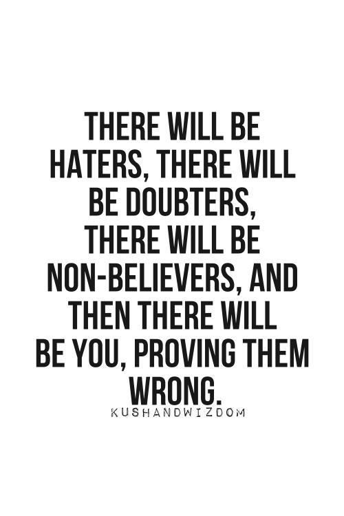 Jealousy Quotes There Will Be You Proving Them Wrong More