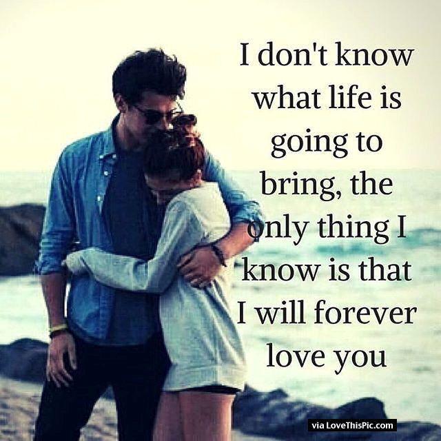 Love : I Know I Will Love You Forever... - QuotesStory.com ...