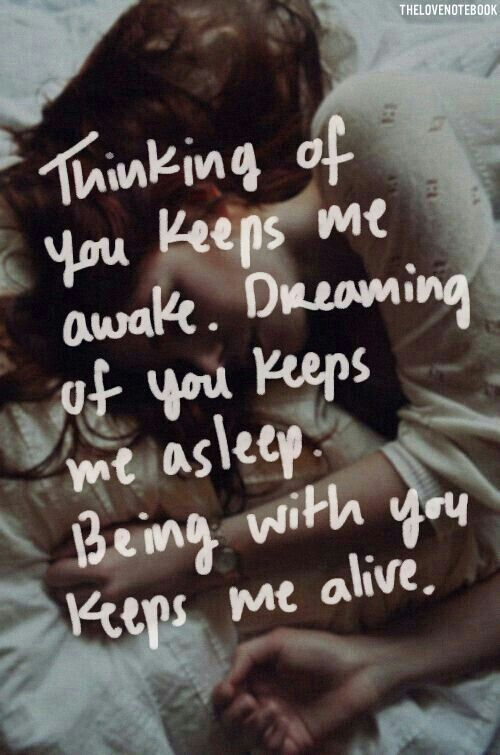 Soulmate Quotes Being With You Keeps Me Alive Love Love Quotes