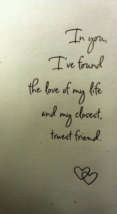 Soulmate Quotes In You I Have Found The Love If My Life