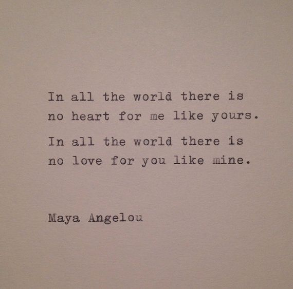 As The Quote Says U2013 Description. Love Quote, Maya Angelou