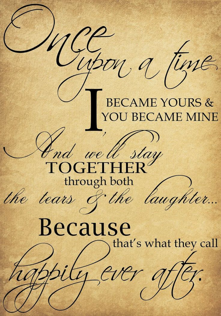 Soulmate Quotes Once Upon A Time I Became Yours You Became Mine