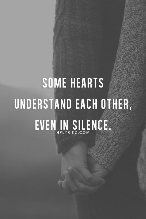 Soulmate Quotes Some Hearts Understand Each Other Even In Silence