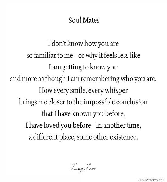 Soulmate Quotes Soul Mates Love Quotes Quotesstorycom