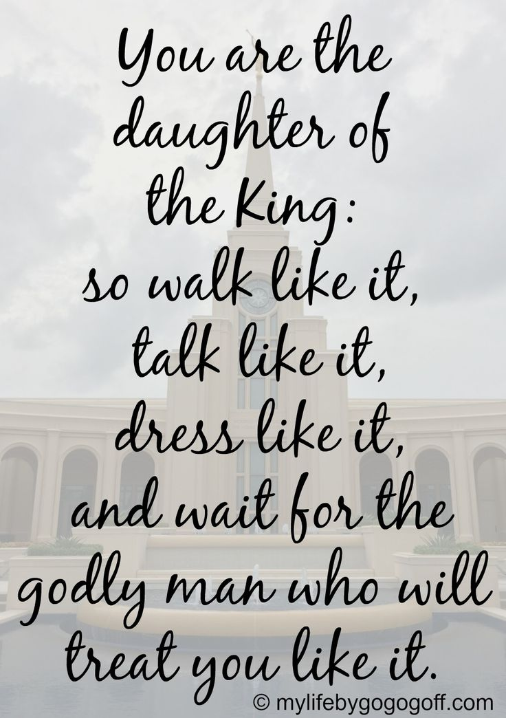 Soulmate Quotes You Are The Daughter Of The King So Walk Like It