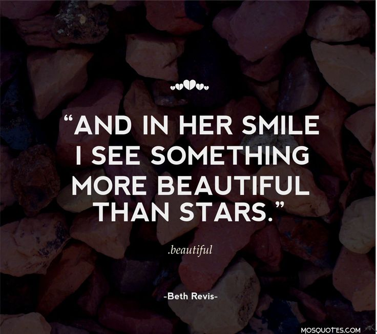 Love Love Quotes For Her And In Her Smile I See Something More