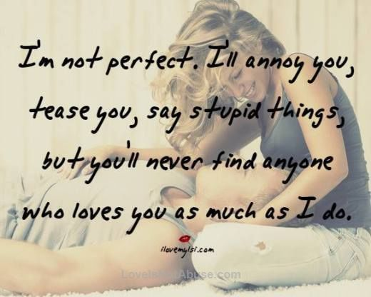 Perfect Love Quotes For Her Delectable Love  Love Quotes For Her I Am Not Perfect But No One Will Love