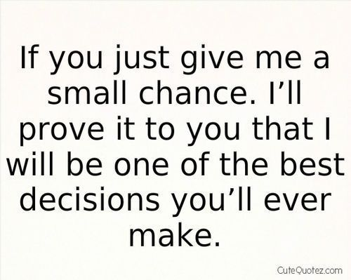 Give Me A Chance To Love U Quotes Archidev