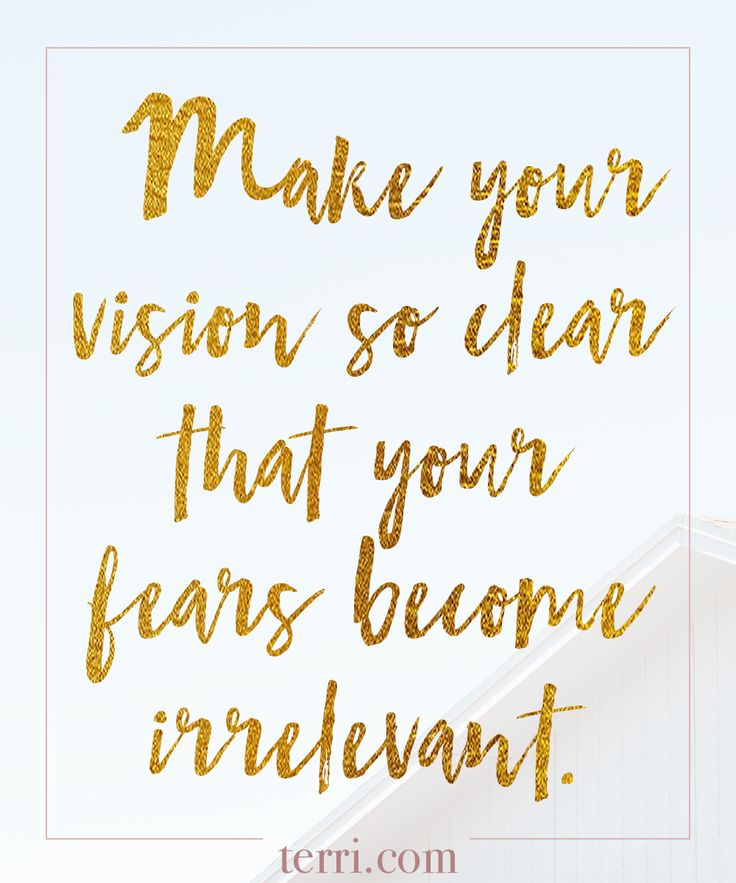 Weekly Quotes | January 2018 Quotes Make Your Vision So Clear That Your Fears