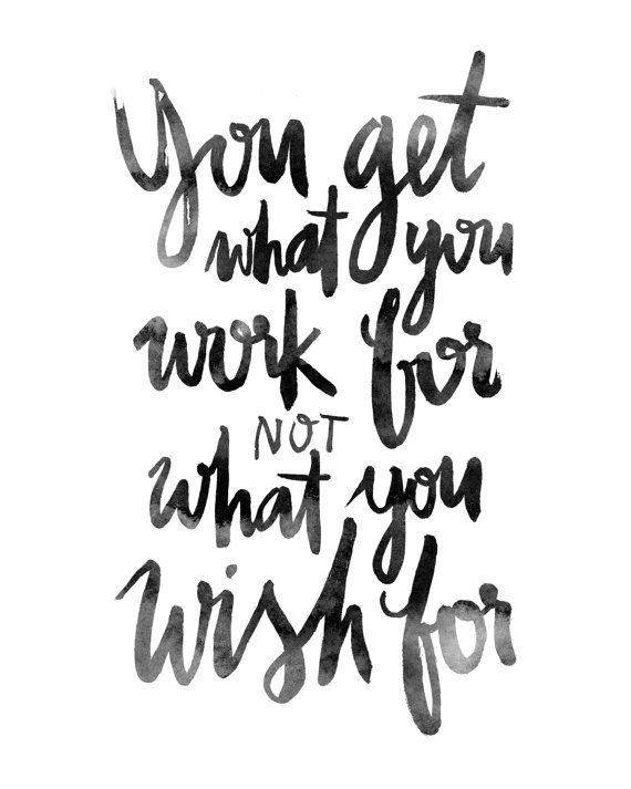 Work Wish Ink Brushed Black White Calligraphic By Planeta444 Quotesstory Com Leading Quotes Magazine Find Best Quotes Collection With Inspirational Motivational And Wise Quotations On What Is Best And Being The