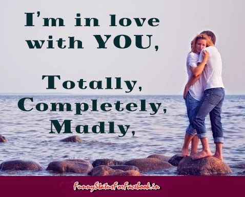 Love I M In Love With You Totally Completely And Madly By