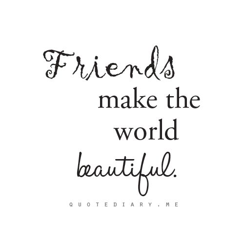 Friendship Quotes Friends Make Life Beautiful Quotesstory Com