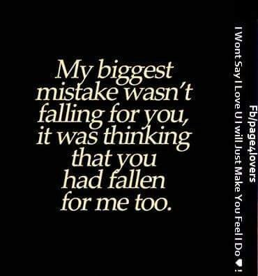 Love Worst Mistake Ever Quotesstory Com Leading Quotes