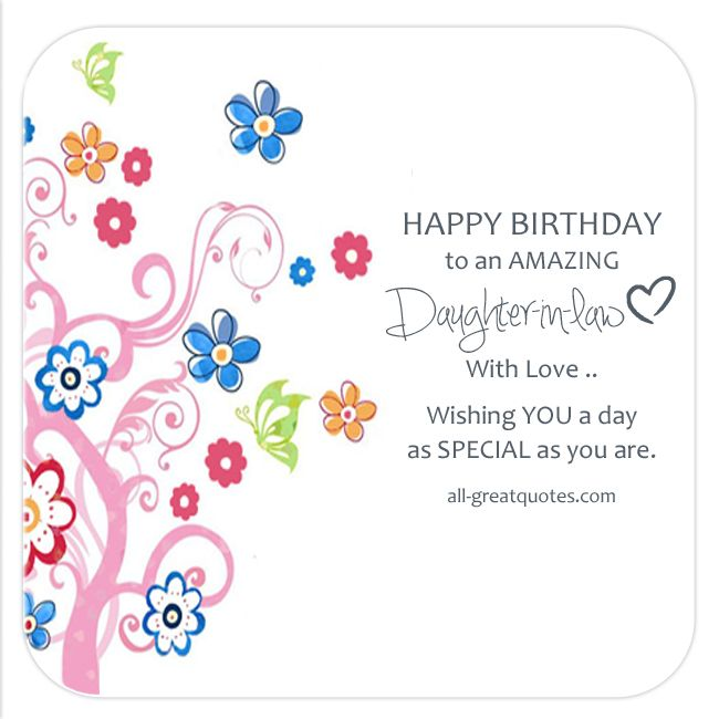 Best Birthday Quotes Happy Birthday To An Amazing Daughter In Law