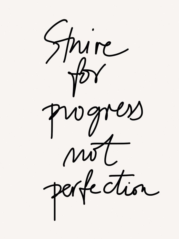Best Motivational Quotes Strive For Progress Not Perfection
