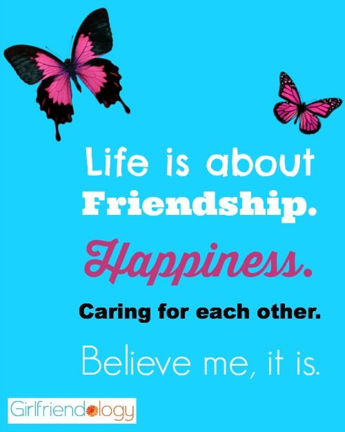Friendship Quotes Life Is About Friendship Happiness Caring For