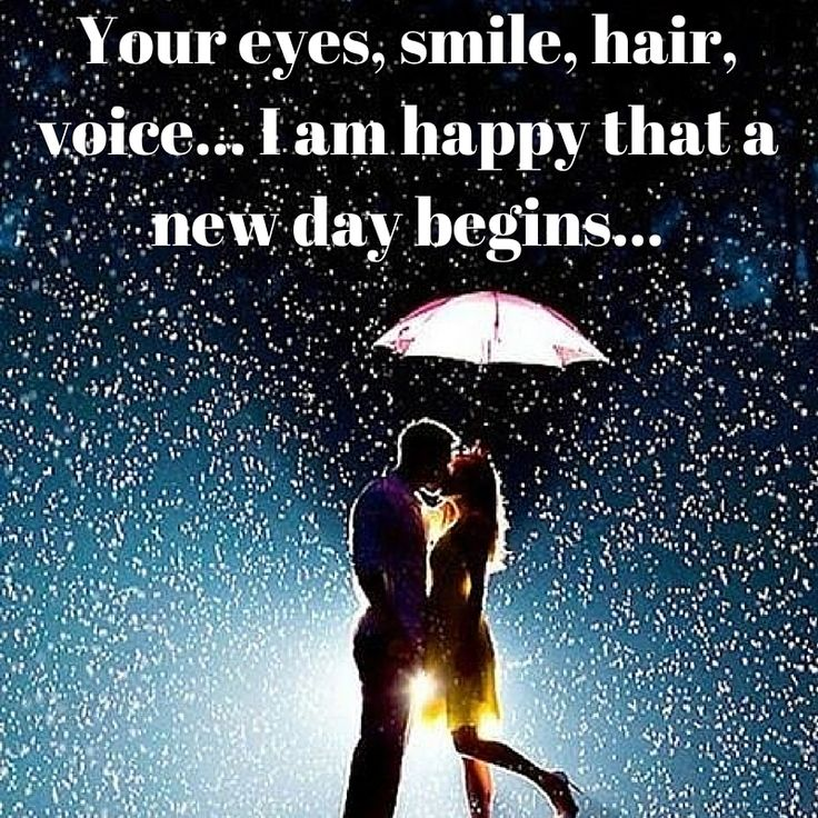 Love My First Thought When I Opened My Eyes Was About You Your