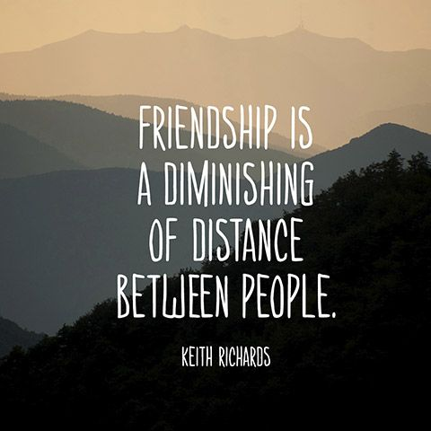 Friendship Quotes Friendship Is A Diminishing Of Distance Between