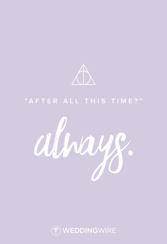 Harry Potter Love Quotes Gorgeous Love Quote Harry Potter Love Quote After All This Time Always