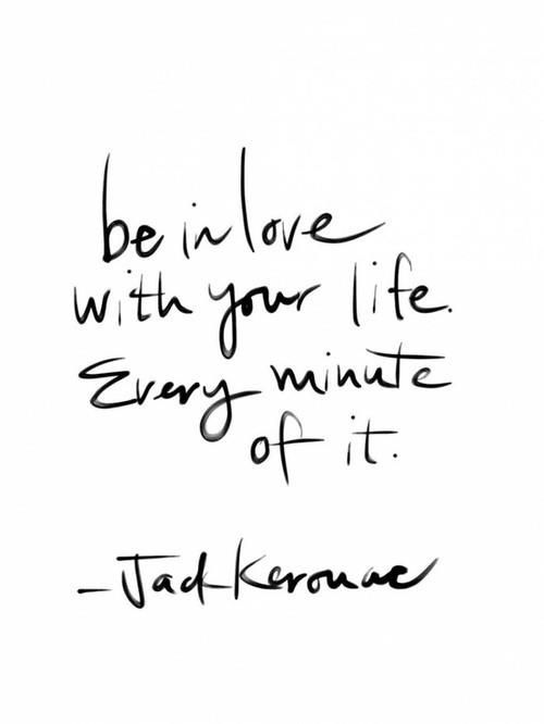 Love Life Quotes Mesmerizing Motivational Quotes Be In Love With Your Life Every Minute Of It