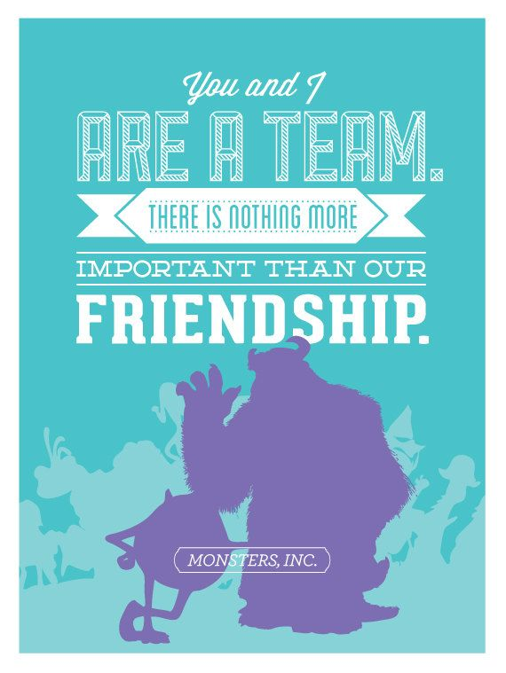 Friendship Quotes : Disney Monsters Inc  Friendship Poster