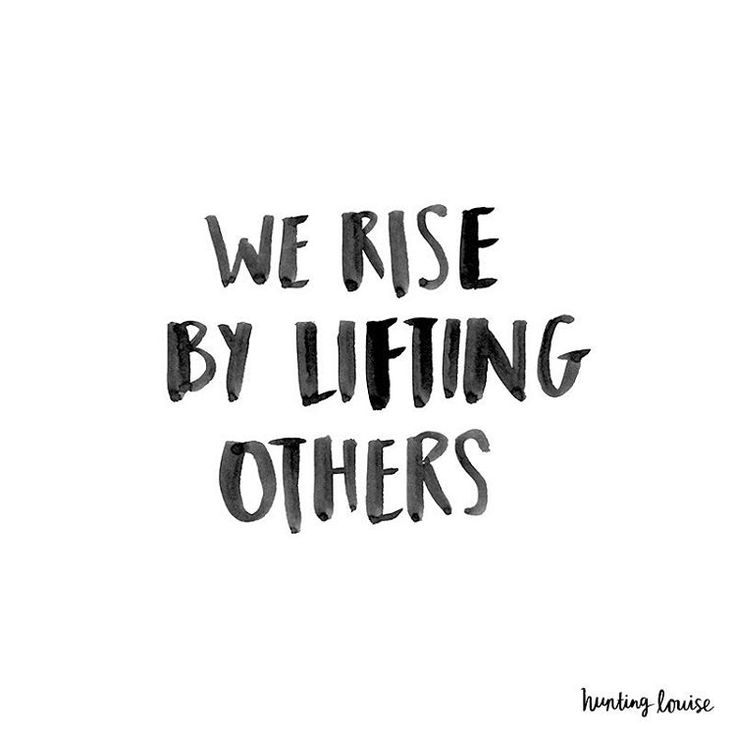 Motivational Quotes We Rise By Lifting Others Quotesstory Com