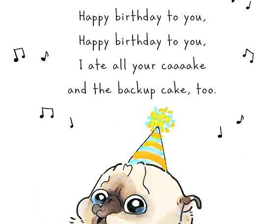 Astounding Best Birthday Quotes Backup Cake Funny Birthday Card With Pug Funny Birthday Cards Online Overcheapnameinfo